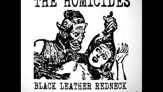 The Homicides - Black Leather Redneck EP