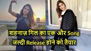Shehnaz Gill big project in Punjab industry Gifs Name of song reviled