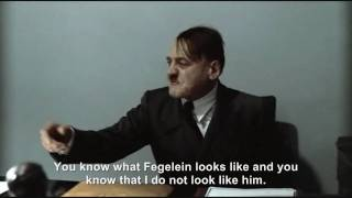 """Hitler is asked """"Are you Fegelein?"""""""