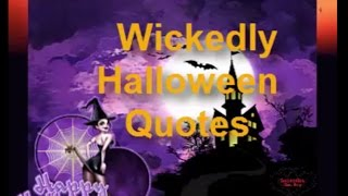 Wickedly Halloween Quotes - Funny Halloween Quotes,Images,Poems,Messages,memes