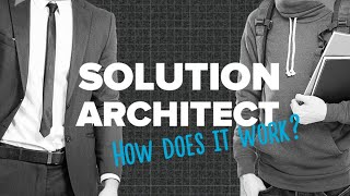 Role of Solution Architect in Software Development, Compared with Enterprise and Software Architects