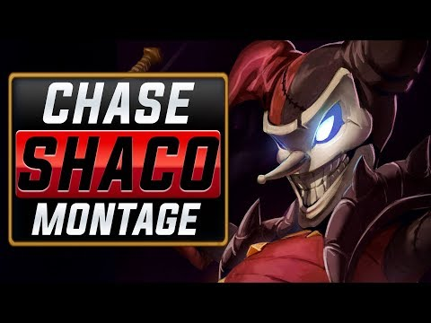 "Chase ""Shaco Main"" Montage 