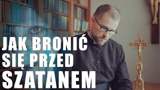 Demon ma sposób na każdego z nas | ks. Grzegorz Śniadoch