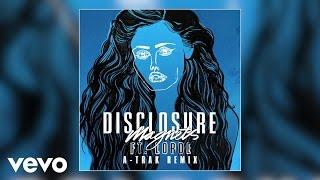 Disclosure - Magnets (A-Trak Remix) ft. Lorde