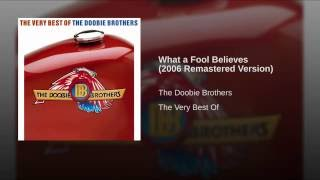 What a Fool Believes (2006 Remastered Version)