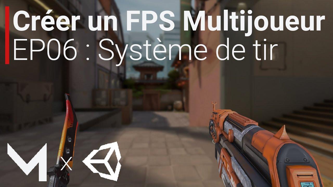 Créer un FPS MULTIJOUEUR avec Mirror sur Unity (EP06 : Système de tir)