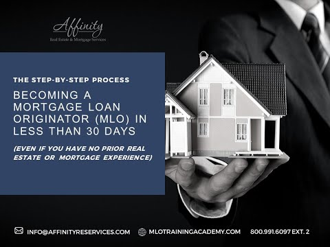 Step-by-Step Process for Becoming a Mortgage Loan Originator ...