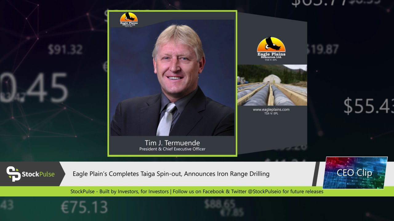 Eagle Plain's Completes Taiga Spin-out, Announces Iron Range Drilling