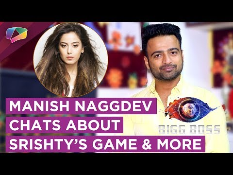 Manish Naggdev Chats About Srishty & Rohit's Fri