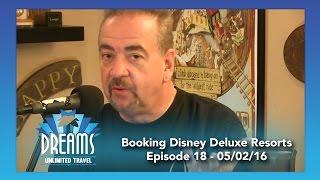 Booking Disney Deluxe Resorts | 05/02/16