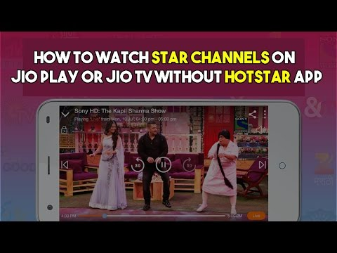 how to watch star channels on your jio play or jio tv withou