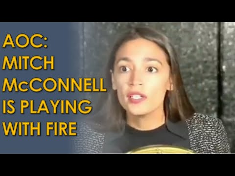 AOC: Mitch McConnell is Playing with Fire in quick Supreme Court Appointment