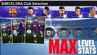 pes 2019 mobile barcelona club selection max level - Thủ thuật máy
