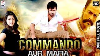 Commando Aur Mafia  Dubbed Hindi Movies 2016 Full Movie HD L RaamHansika Motwani Mukesh