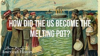 What was the Melting Pot Culture | US American History Homeschool Curriculum