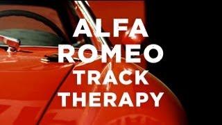 Alfa Romeo Track Therapy -  Petrolicious