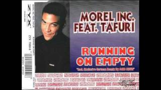 Morel Inc. Feat. Tafuri - Running On Empty (Inner City Club Mix)