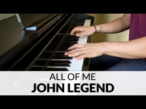 John Legend - All Of Me | Piano Cover
