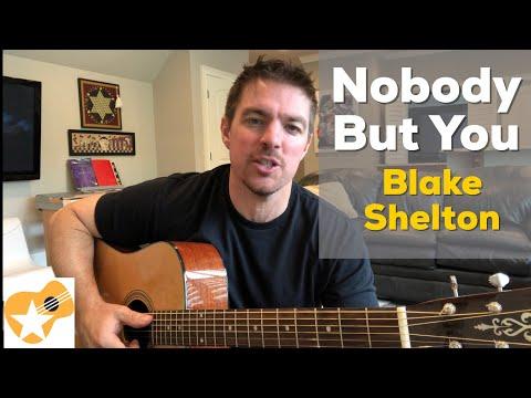 Nobody But You   Blake Shelton   Beginner Guitar Lesson