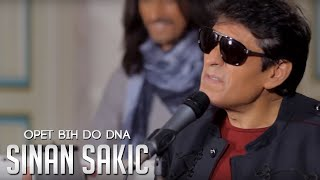 Sinan Sakic   Opet Bih Do Dna (Official Video)