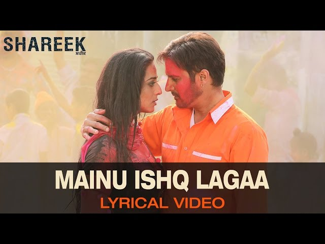 Lyrical Mainu Ishq Lagaa Full Song With Lyrics Shareek