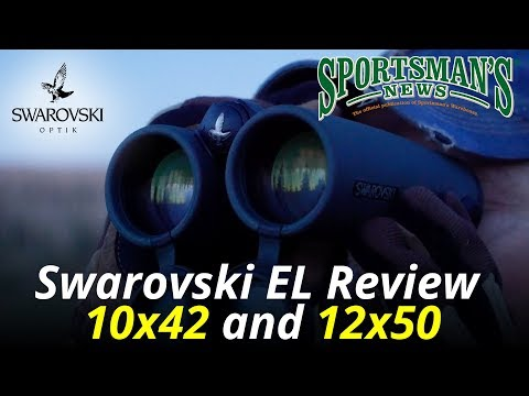 Swarovski EL 10×42 and 12×50 Binocular Review