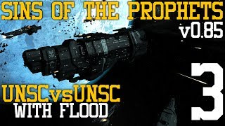 Sins of the Prophets: UNSC vs UNSC with Flood (v0.85) Part 3