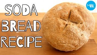 SODA BREAD RECIPE