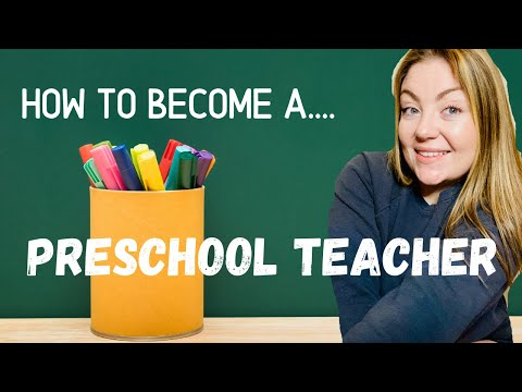 HOW TO BECOME A PRESCHOOL TEACHER   Teach without a degree!!