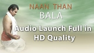 Naan Thaan Bala Audio Launch