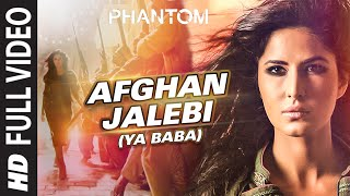 Afghan Jalebi (Ya Baba) FULL VIDEO Song