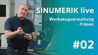 SINUMERIK live - Werkzeugverwaltung beim Fräsen