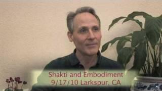 Shakti and Embodiment, September 17, 2010