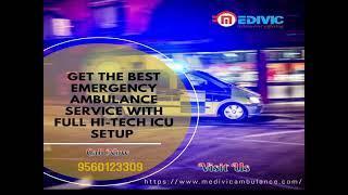 Superb Medical Care by Medivic Ambulance Service in Kankarbagh, Patna