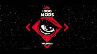 1000mods - Vultures (Full Album)