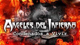Angeles del Infierno - Condenados a Vivir (Live in Monterrey, México)