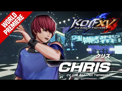 CHRIS - Trailer #15 de The King of Fighters XV