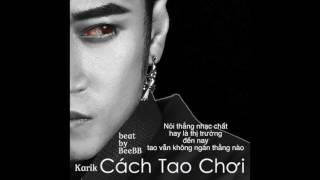 Karik - Cách Tao Chơi (Lyric Video)