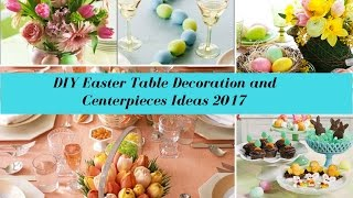 🐣🐣DIY Easter Table Decoration And Centerpieces Ideas 2017🐣🐣