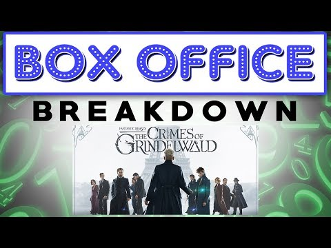 Fantastic Beasts: The Crimes of Grindelwald Pay Off! - Box Office Breakdown for November 18th, 2018