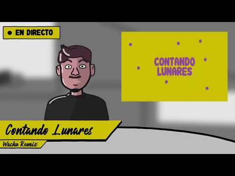 CONTANDO LUNARES (WACHU MUSIC CLUB REMIX) - DON PATRICIO, CRUZ CAFUNÉ