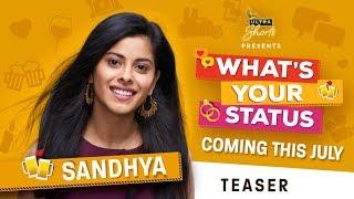 What's Your Status | Web Series | Meet Sandhya | Starring Anisha Victor | Cheers!