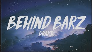 Drake   Behind Barz (Lyrics)