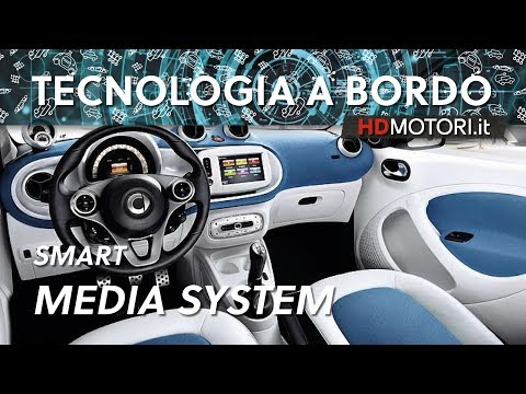 smart fortwo, come funziona lo smart media-system | Tecnologia a bordo