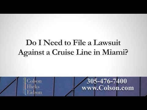 Where Do I File a Lawsuit Against a Negligent Cruise Line?