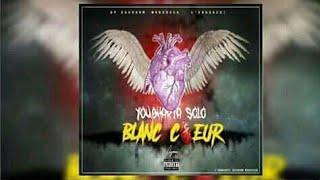 Solo - Blanc Cœur - [Audio Officiel]