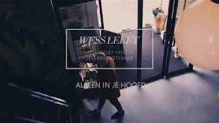 """Storytelling by Wessleeft """"Alleen In Je Hoofd"""""""