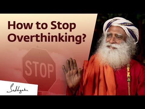 How to Stop Overthinking? | Sadhguru Answers