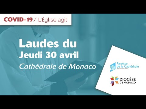 Laudes du 30 avril en direct de la cathédrale