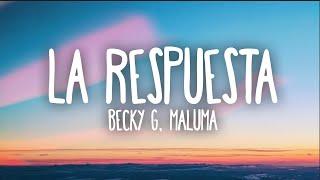 Becky G, Maluma - La Respuesta (Letra)